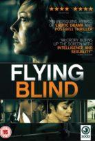 Kör Uçuş (Flying Blind) izle Türkçe Dublaj