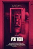 The Wolf Hour izle
