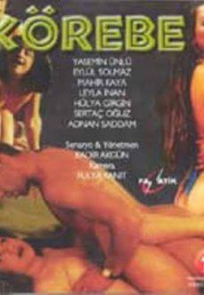 Körebe +18 Yerli Türk Erotik Yetişkin Filmi izle full izle